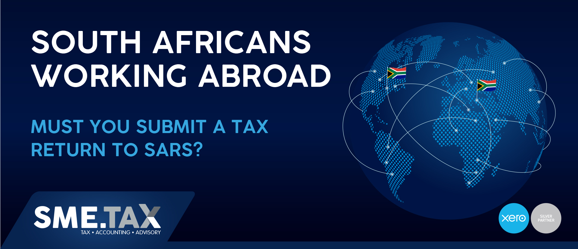 SOUTH AFRICANS WORKING ABROAD. Must you submit a tax return to SARS? 1
