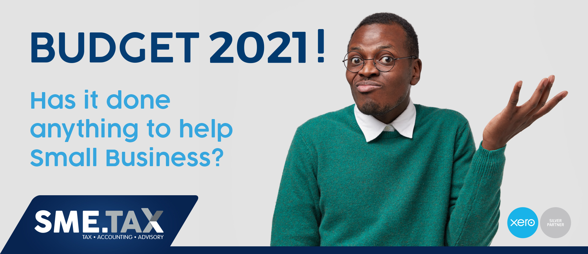 BUDGET 2021! – Has it done anything to help Small Business? 3