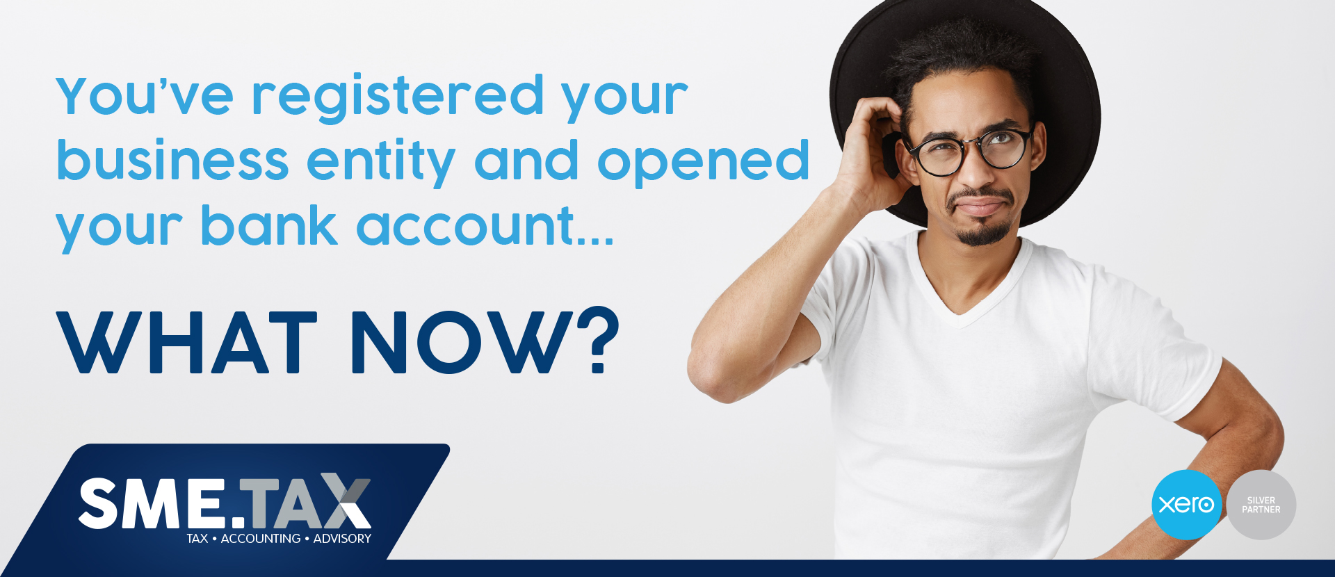 You've registered your business entity and opened your bank account... WHAT NOW? 2