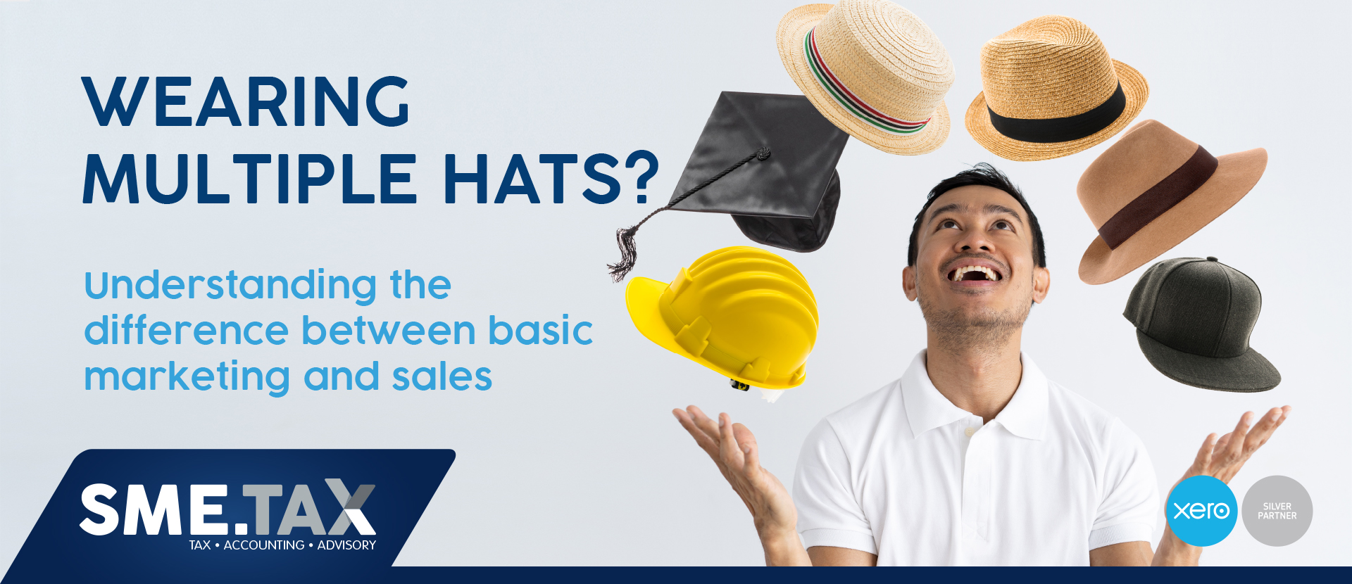 WEARING MULTIPLE HATS?… Understanding the difference between basic marketing and sales 2