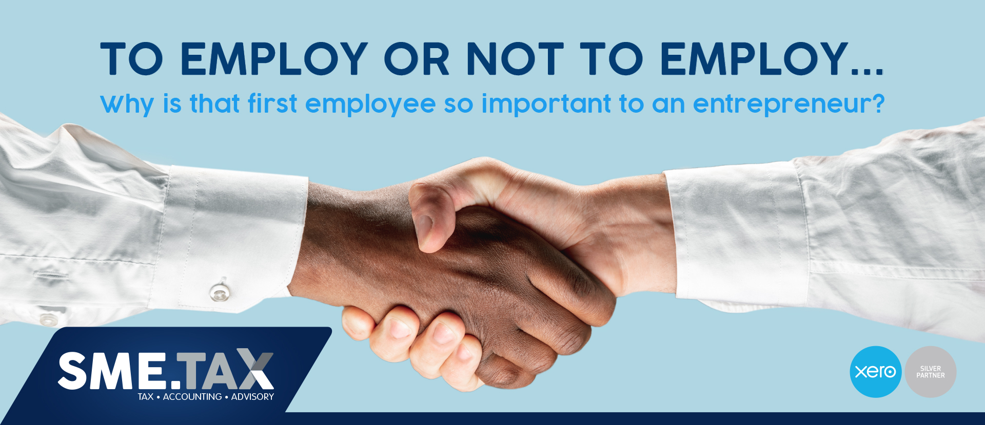 TO EMPLOY OR NOT TO EMPLOY... Why is that first employee so important to an entrepreneur? 3