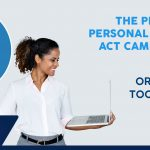 THE POPI ACT CAME INTO EFFECT ON 1 JULY 2021.