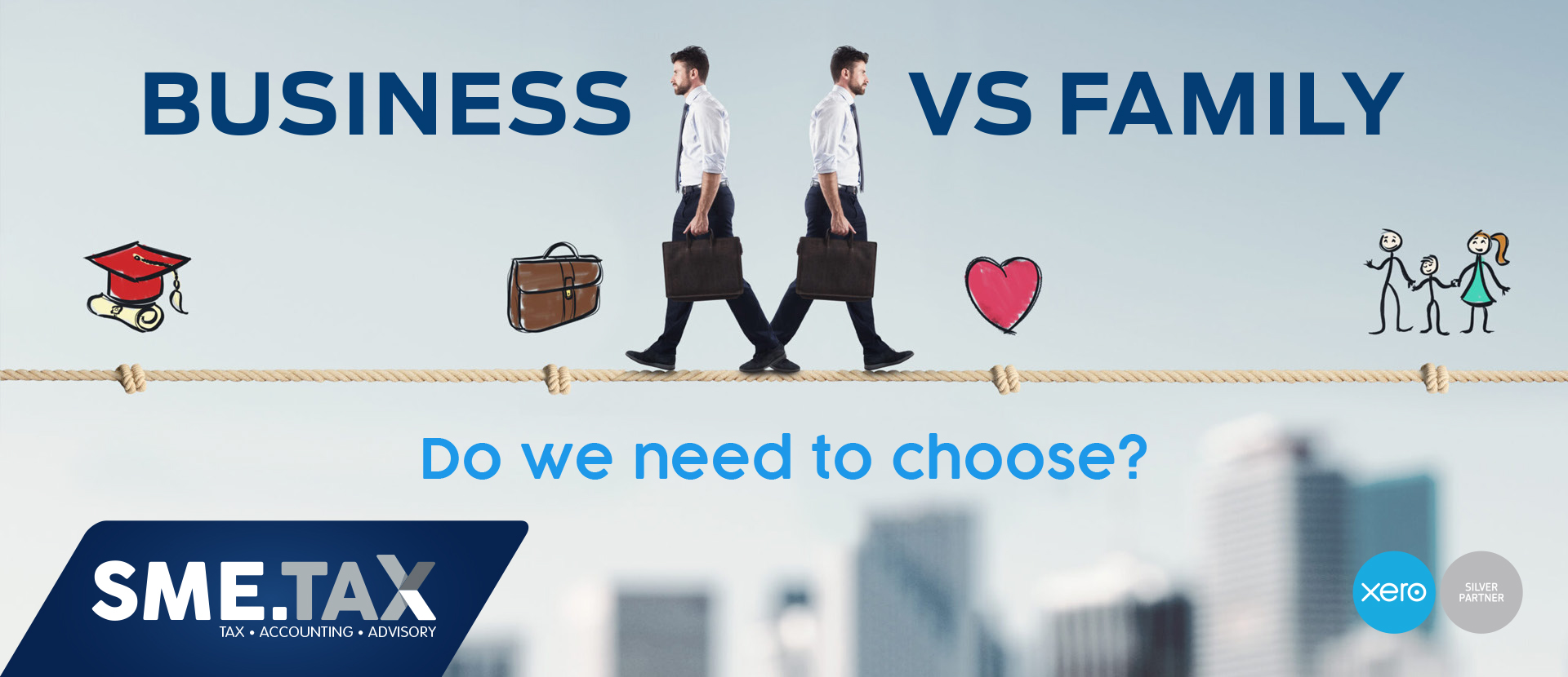 Business vs Family – Do we need to choose? 2